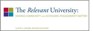 The Relevant University: Making Community And Economic Engagement Matter